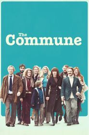 The Commune Full Download Movie Streaming Online in HD-720p Video Quality