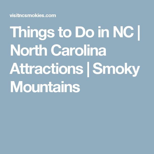 Things to Do in NC | North Carolina Attractions | Smoky Mountains