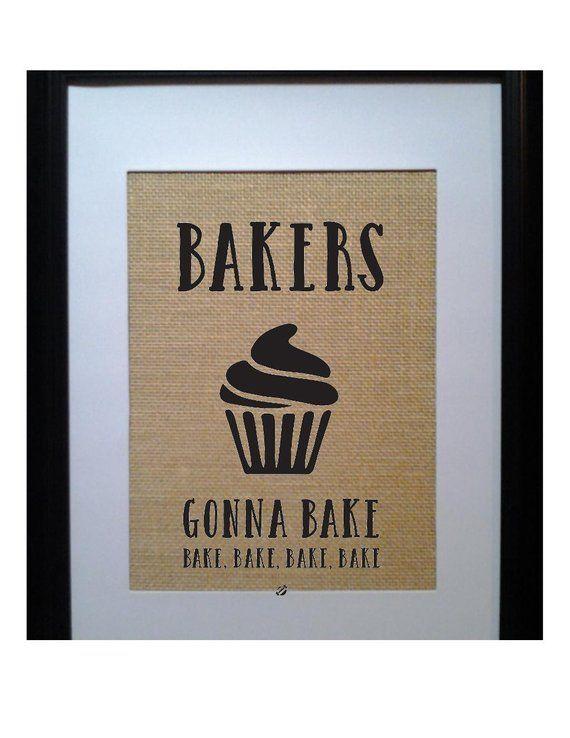 Bakers Gonna Bake | Cupcake Kitchen Decor | Restaurant Decor | Bakery Decor | Cupcake Art | Bakers D