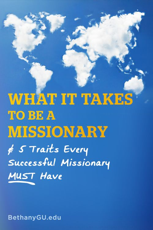 What It Takes To Be a Missionary & 5 Traits Every Successful Missionary MUST Have