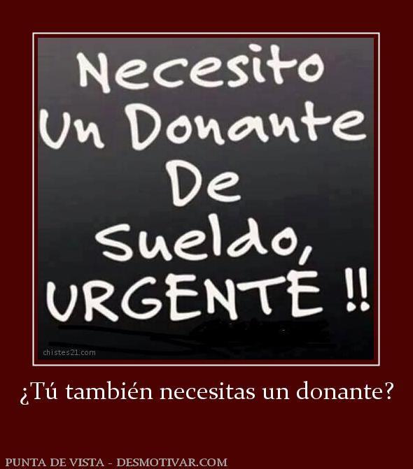 ¿Tú también necesitas un donante?