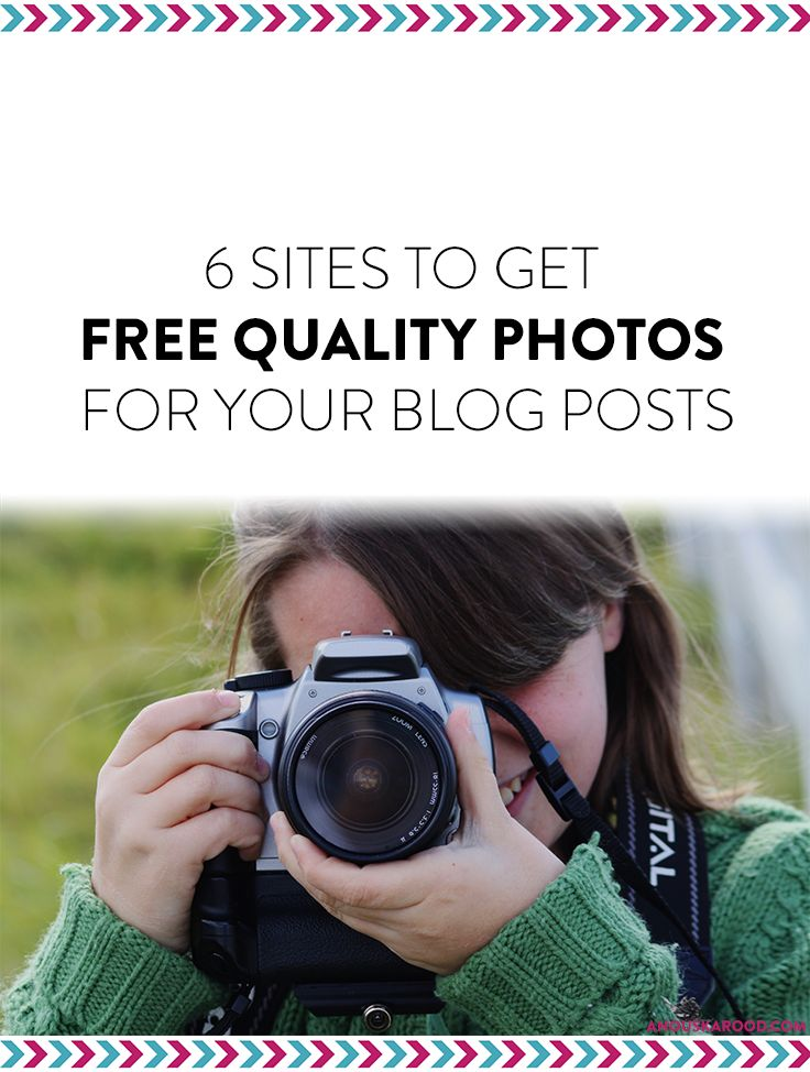 6 sites to get free quality photos for your blog posts