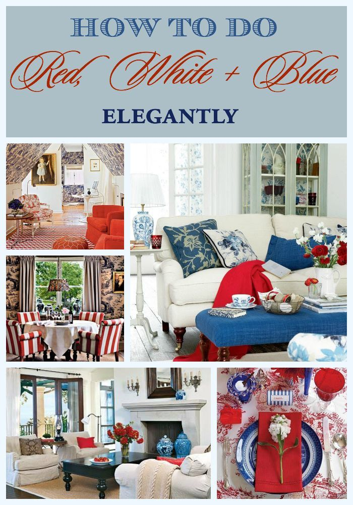 Red, white and blue decor for July 4th   How to decorate with a patriotic palette the elegant way   #Designthusiasm
