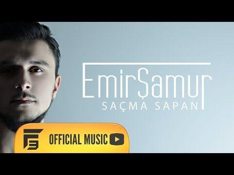 Emir Samur Sacma Sapan Youtube Sarkilar Youtube Mastering
