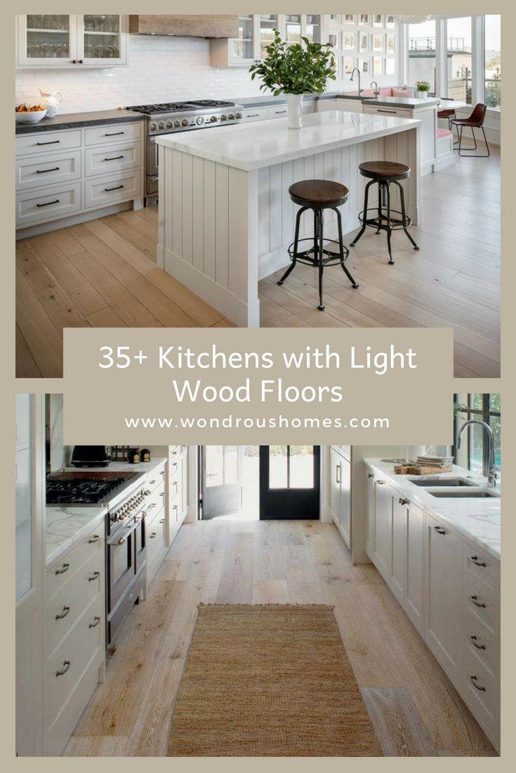35 Kitchens With Light Wood Floor Ideas Light Wood Floors Light Hardwood Floors Kitchen Wood Floor Kitchen