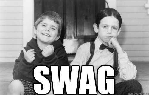 word.Real Swag, True Swag, Originals Swag, Great Movies, Favorite Movie, The Originals, Rascals 3