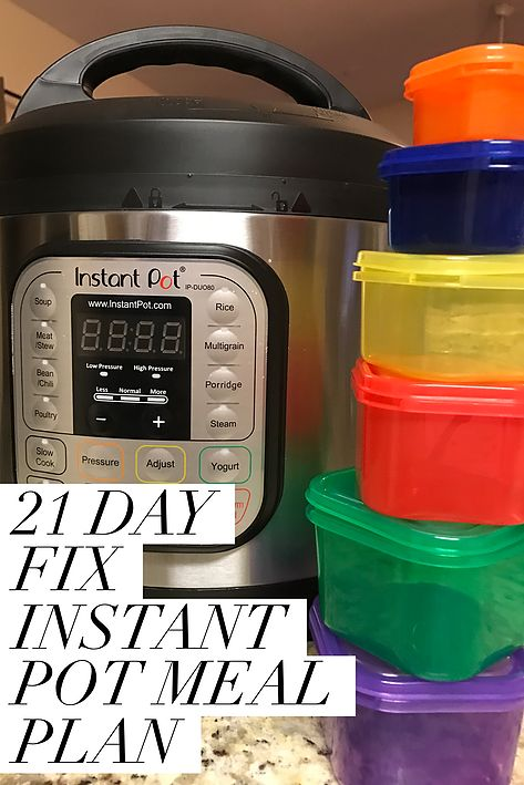 21 Day Fix Instant Pot Meal Plan   Hustle & Heart Fitness
