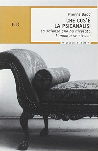 Amazon.it: Che cos'è la psicanalisi - Pierre Daco, S. Gottardi - Libri