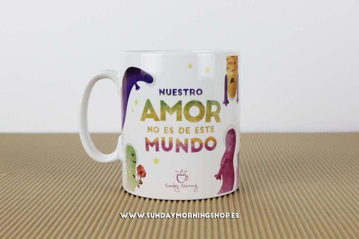 """Taza """"Nuestro amor no es de este mundo"""" – Sunday Morning Shop"""