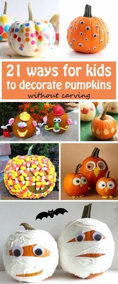 21 ways for kids to decorate pumpkins without carving: use leaves, confetti, felt, candy corn and more. | at Non Toy GIfts