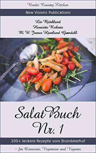 Salat-Buch Nr. 1 aus Dänemark, das eine oder andere für das FrüStü verwenden! 09.09.2016