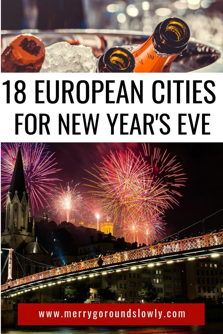 12 Best Places To Spend New Year S Eve In Europe Merry Go Round Slowly Paris New Years Eve Europe Destinations Europe Trip Itinerary