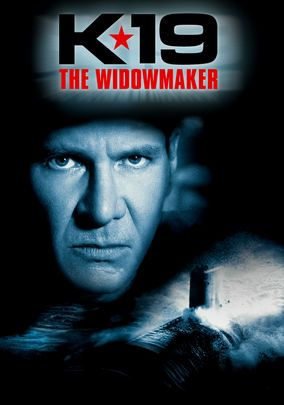 K-19: The Widowmaker (2002) On board Russia's first nuclear ballistic submarine, Capt. Vostrikov must race against time to prevent a Chernobyl-like explosion that not only threatens the lives of the crew but could also ignite a world war between the superpowers. Harrison Ford, Sam Spruell, Peter Stebbings...2a