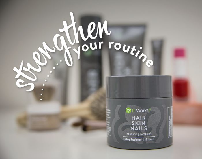 Strengthen your routine with Hair, Skin, and Nails by It Works Global! Get yours here for ONLY $33 // wrapswithrenee.com
