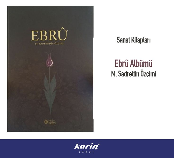 Sanat Kitapları Ebru Albümü  M. Sadrettin Özçimi karinsanat.com  #ebru #ebrusanatı #art #artist #ebrualbümü #sanatkar #karinsanat #gelenekselsanatlar #ottoman #sadreddinözçimi #fineart