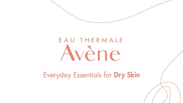 Everyday Essentials for Dry Skin