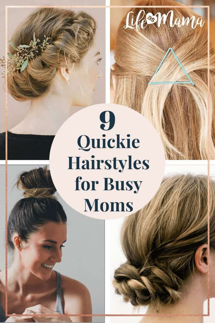 9 Quick Hairstyles For Busy Moms In 2020 Cute Quick Hairstyles Quick Hairstyles Diy Hairstyles