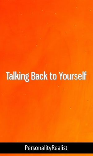 Talking Back to Yourself #Personality #INFP #ISFJ #ISTJ