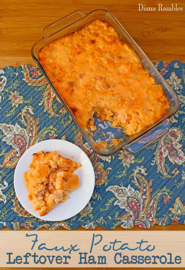 Faux Potato Leftover Ham Casserole Recipe - Looking for a recipe for leftover ham from Easter? Try this cheesy Ham Sham Spud Leftover Ham Casserole that is made with cauliflower instead of potatoes.