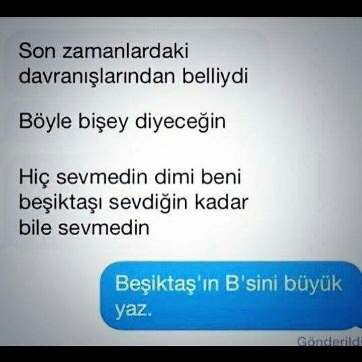 Beşiktaş'ın B'sini büyük yaz! :))