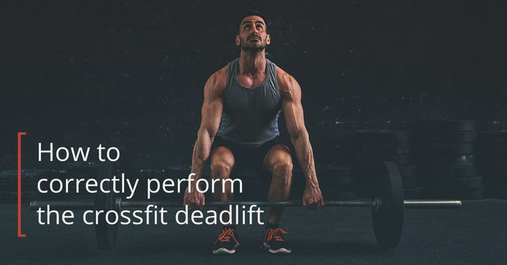 The CrossFit deadlift is a great exercise to learn if you're trying to increase your muscular strength. Here's how to properly perform this exercise.