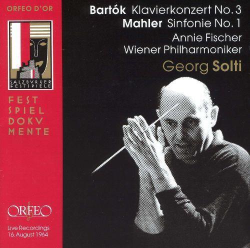 Bartók: Klavierkonzert No. 3; Mahler: Sinfonie No. 1 [CD]