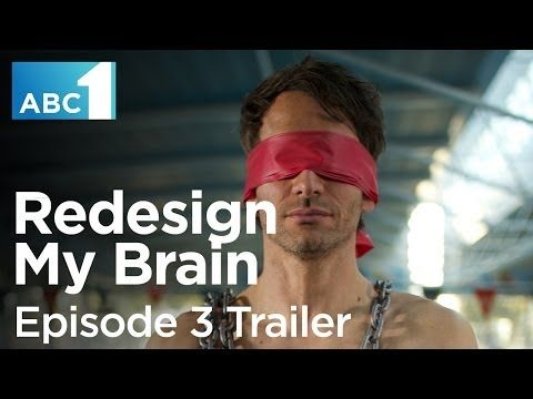 Redesign My Brain with Todd Sampson: Episode 3 Trailer (ABC1)