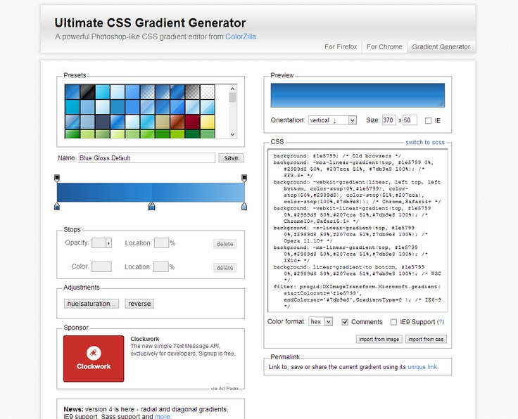Ultimate CSS Gradient Generator -   A powerful Photoshop-like CSS gradient editor from ColorZilla.
