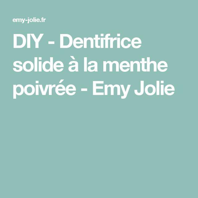 DIY - Dentifrice solide à la menthe poivrée - Emy Jolie