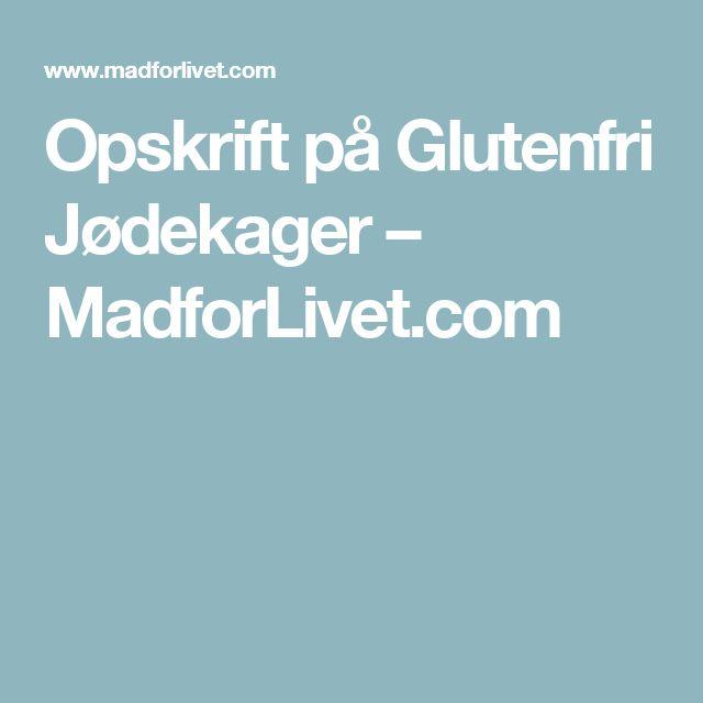 Opskrift på Glutenfri Jødekager – MadforLivet.com