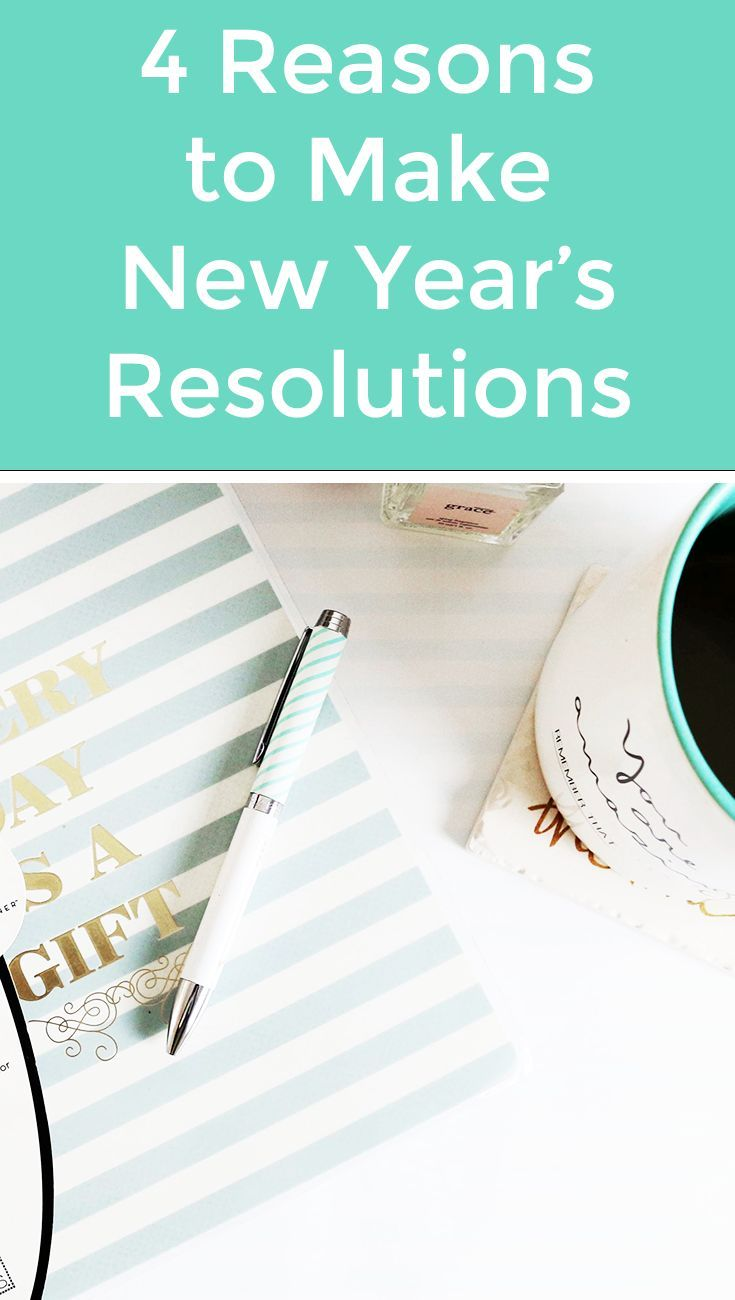 Four reasons you should make new year's resolutions - or goals at any time of the year. Hint: it may just benefit your happiness and your life!