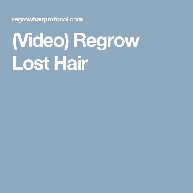 (Video) Regrow Lost Hair