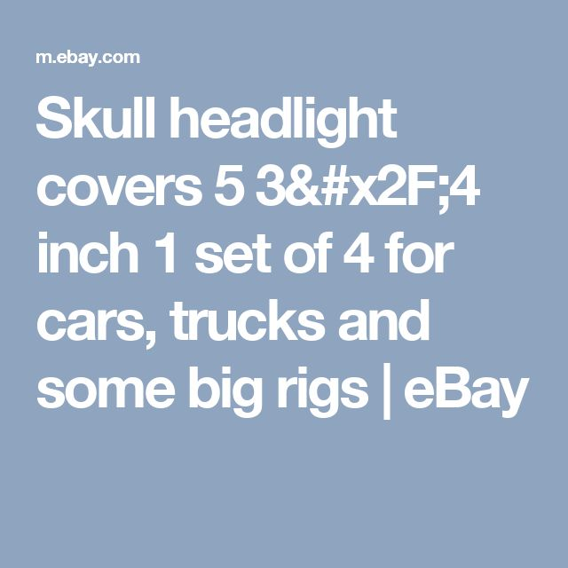 Skull headlight covers 5 3/4 inch 1 set of 4  for cars, trucks and some big rigs  | eBay