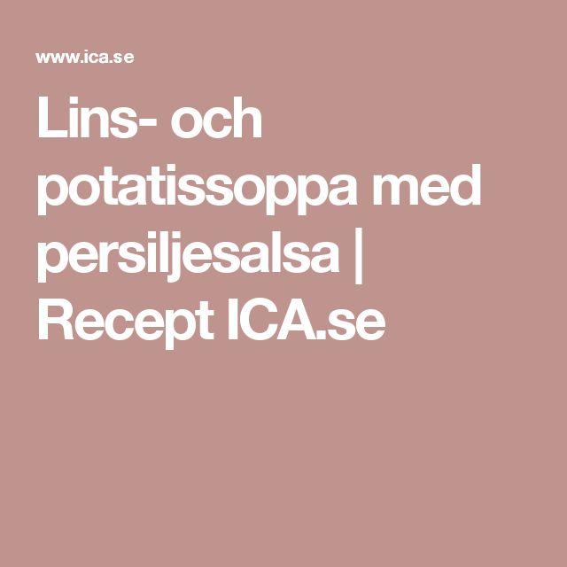 Lins- och potatissoppa med persiljesalsa | Recept ICA.se