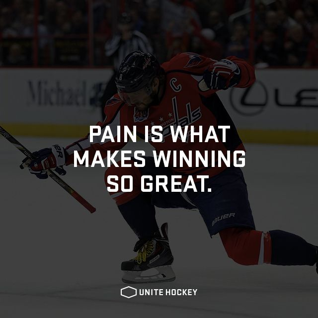 Pain is what makes winning so great. #quote #motivational #hockey #BeOne