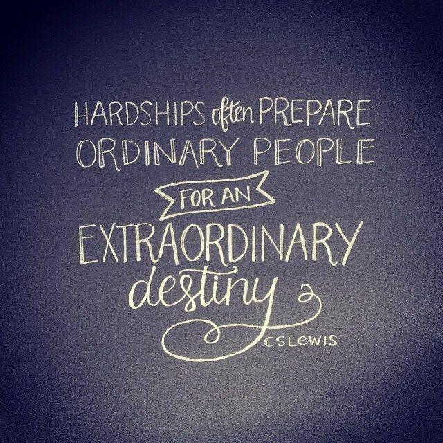 CS Lewis. Extraordinary Destiny. #quote #CSLewis
