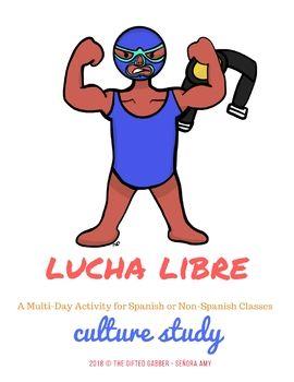 Lucha Libre - Culture Study