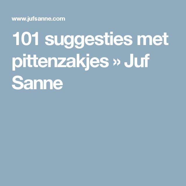 101 suggesties met pittenzakjes » Juf Sanne