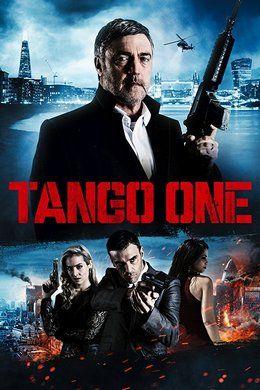 Танго Один (2018) смотреть онлайн в хорошем качестве бесплатно на Cinema-24