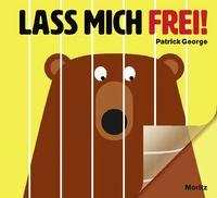 Patrick George: Lass mich frei!