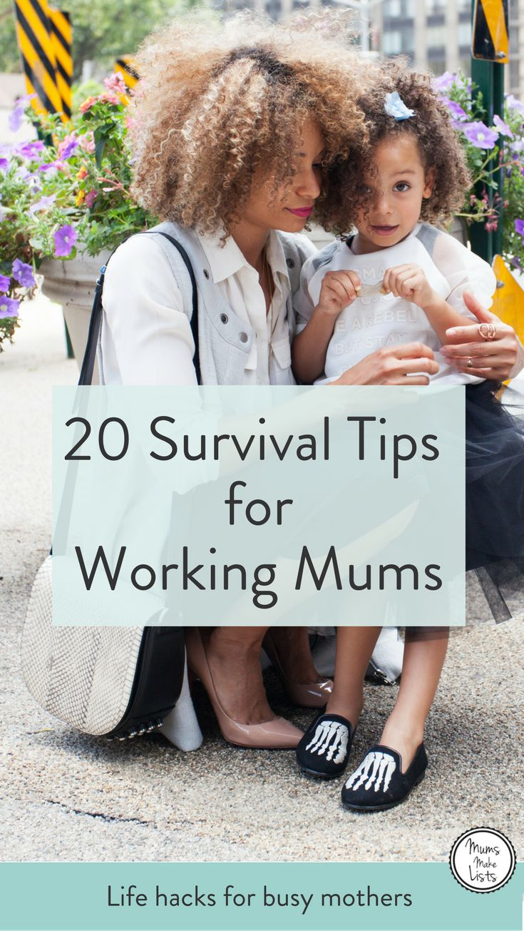 20 Survival tips for working mums. Mums Make Lists