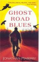 Book Jacket for: Ghost road blues