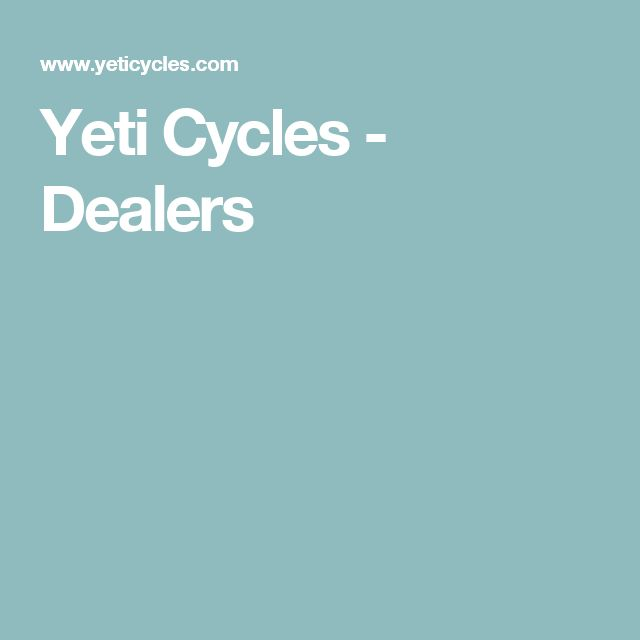 Yeti Cycles - Dealers