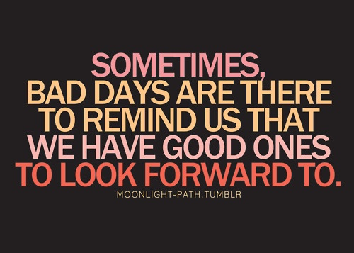 Tomorrow Is A Better Day Words To Live By Quotes Acdc Quotes Meaningful Quotes