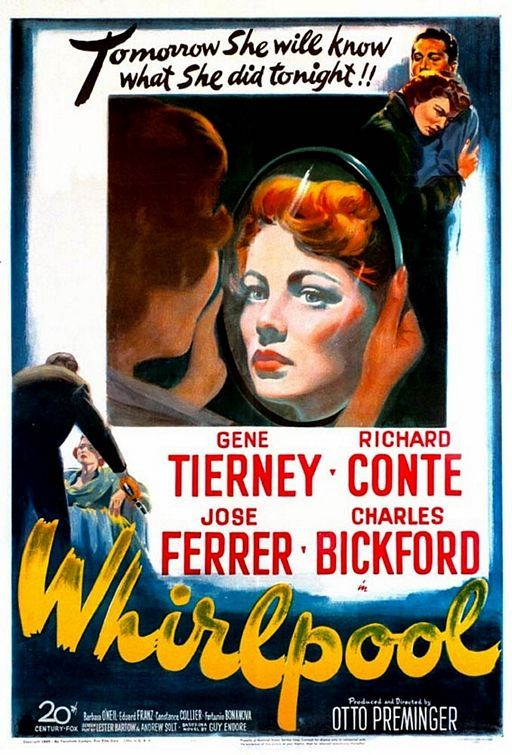whirlpool movie poster   IMP Awards > 1949 Movie Poster Gallery > Whirlpool Poster