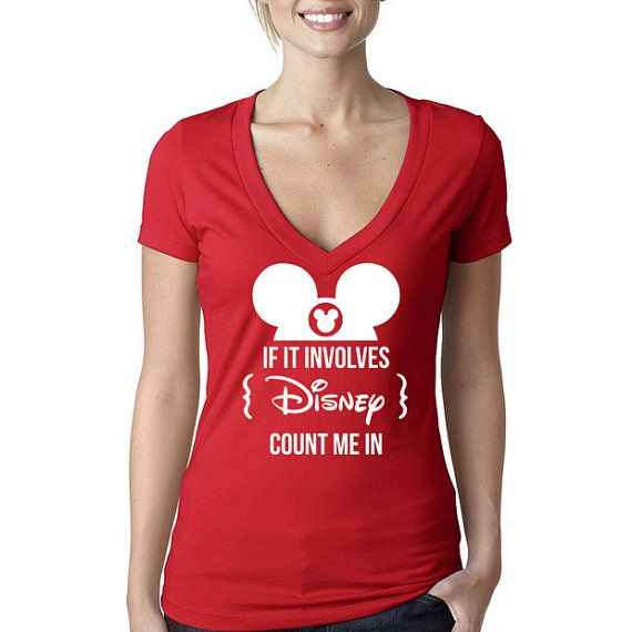 Disney Shirt If It Involves Disney Count me In Funny by HimAndGem