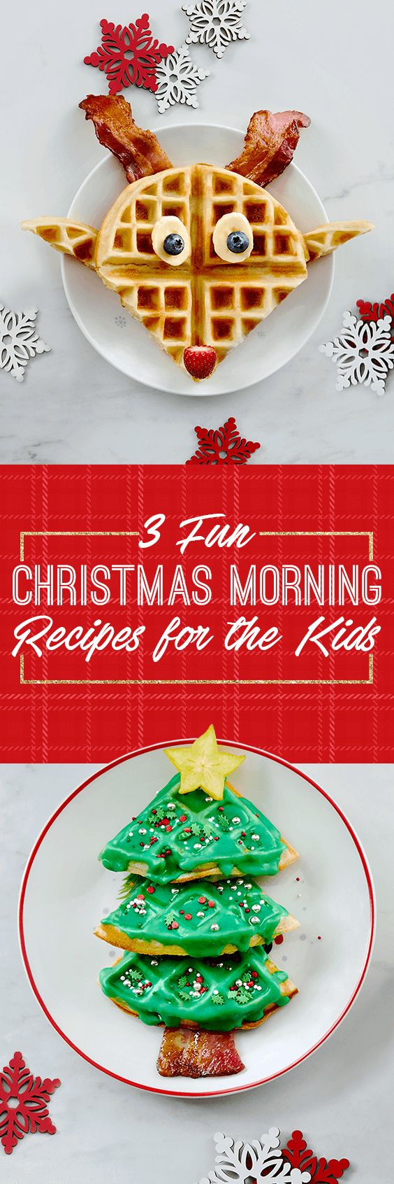 3 Fun Christmas Morning Recipes for the Kids!