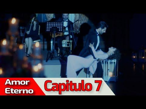 Amor Eterno Capitulo 7 Audio Español Kara Sevda Youtube Amor Español Audio