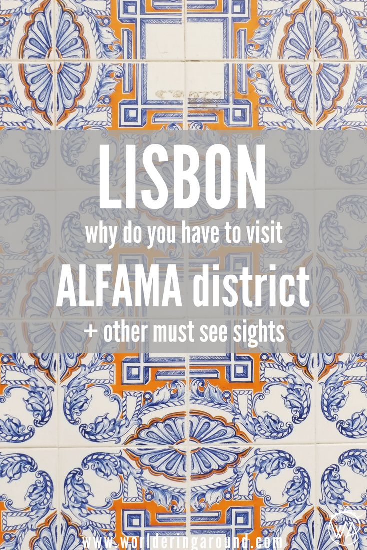 Why do you have to visit one of the Lisbon's must sees - historic Alfama district? What to not to miss from sightseeing in Lisbon when travelling in Portugal? Where you can eat pastel de nata with a view and what are miradouros? Discover what to visit in Lisbon, see tram 28, Baixa and Bairro Alto with the main city sights not to be missed. | Worldering Around