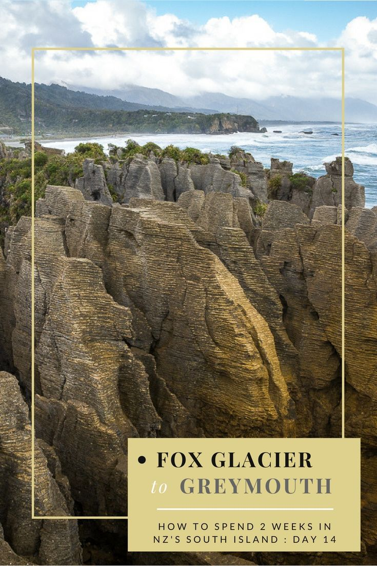 2 weeks in New Zealand's South Island. Day 14 : Fox Glacier to Greymouth